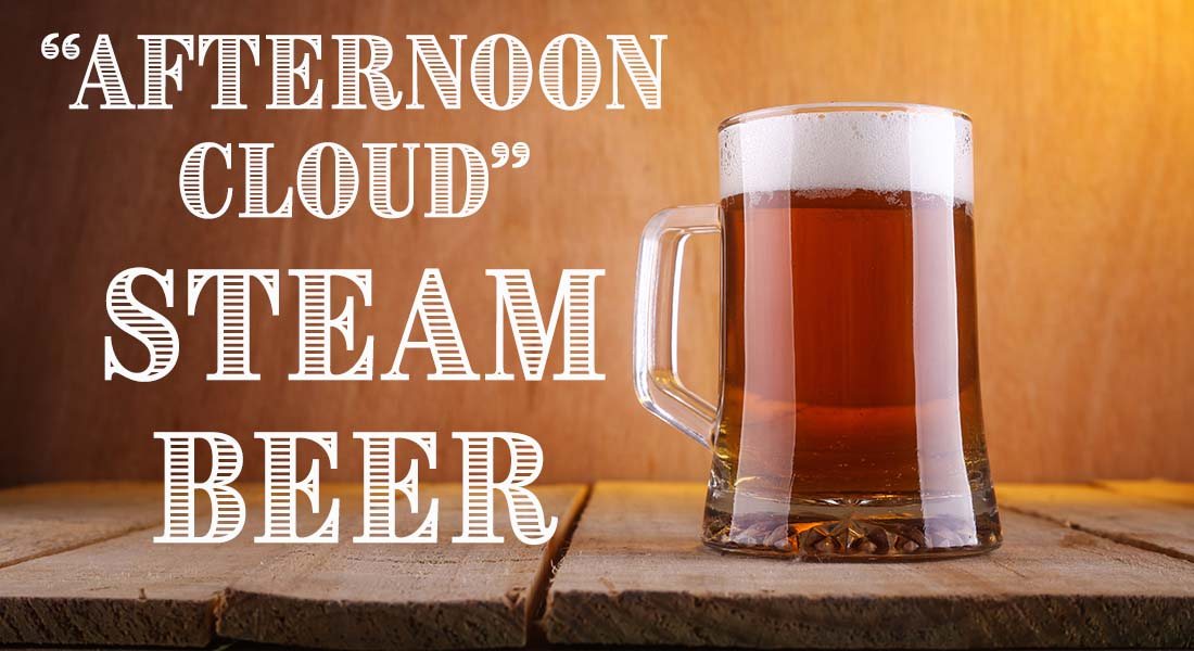 Afternoon Cloud Steam Beer California Common Recipe