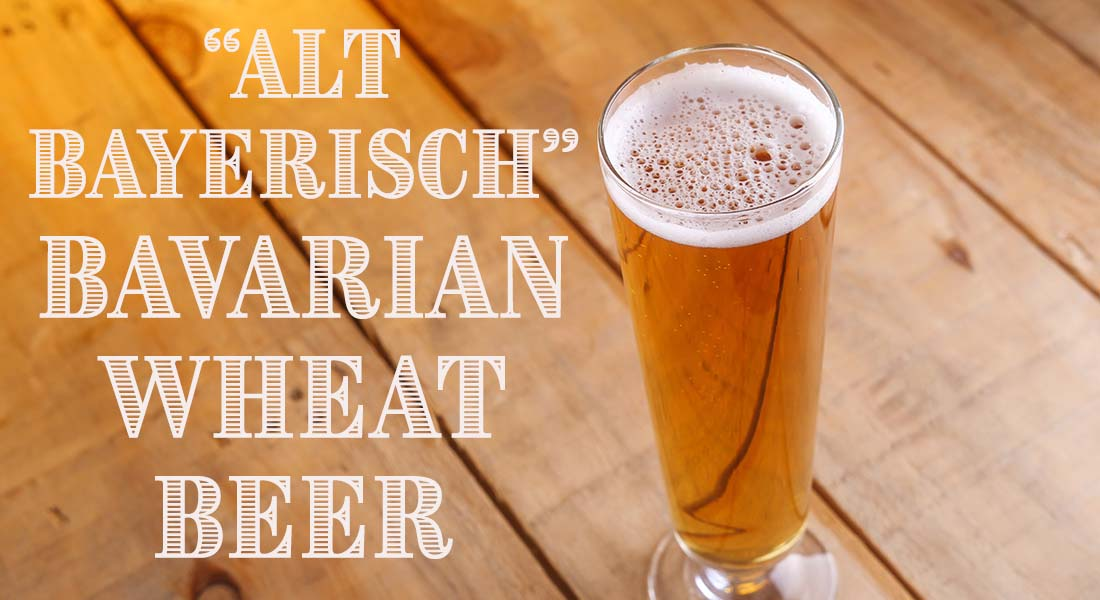 Alt Bayerisch Bavarian German Wheat Beer Recipe