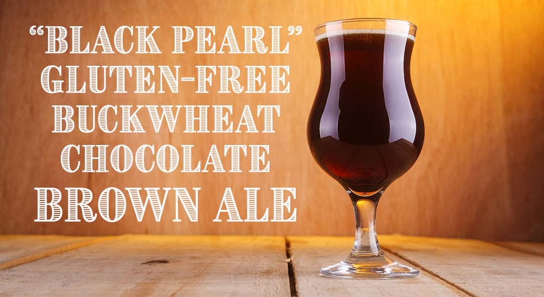 Black Pearl Gluten Free Buckwheat Chocolate Brown Ale Recipe
