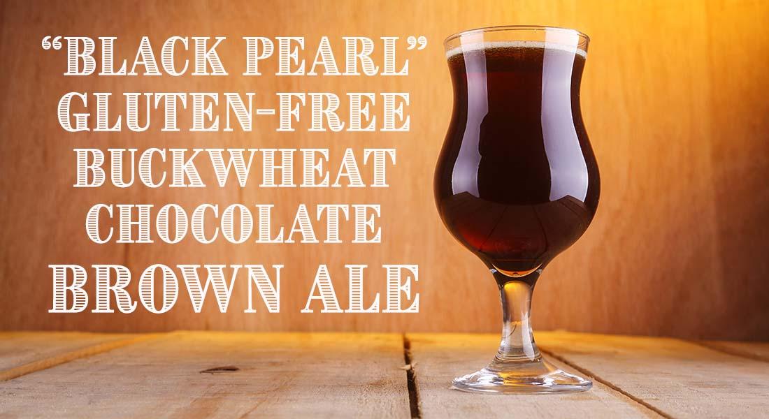 Black Pearl Gluten Free Buckwheat Chocolate Brown Ale Recipe