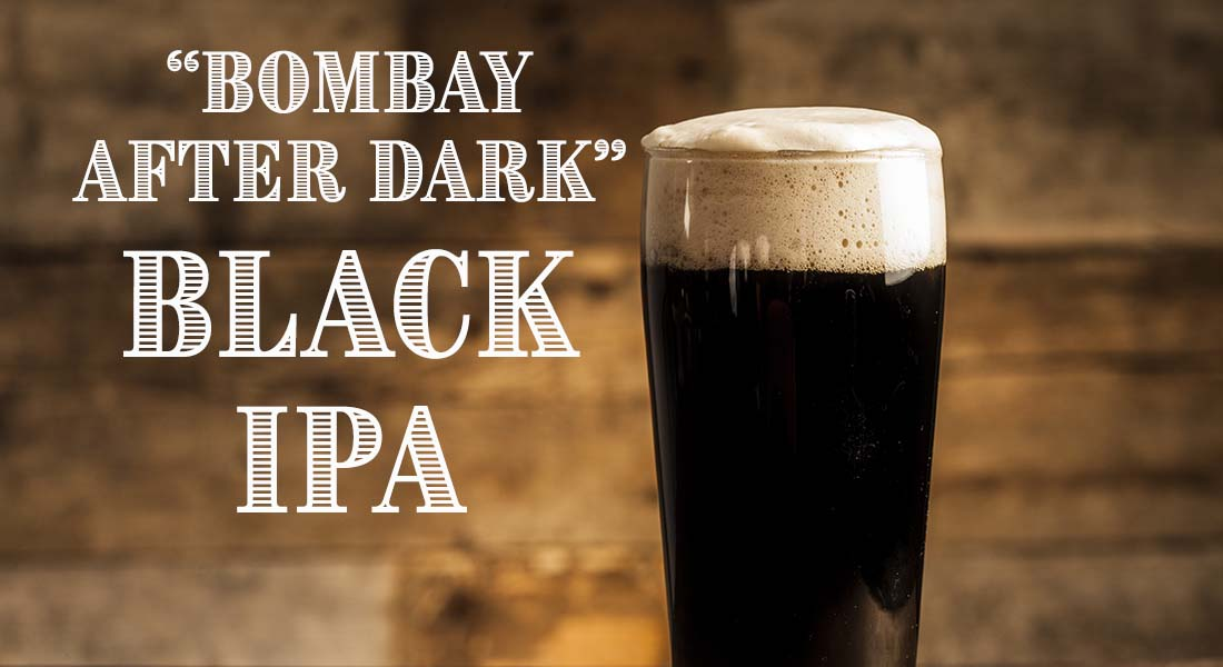 Bombay After Dark Black IPA Recipe