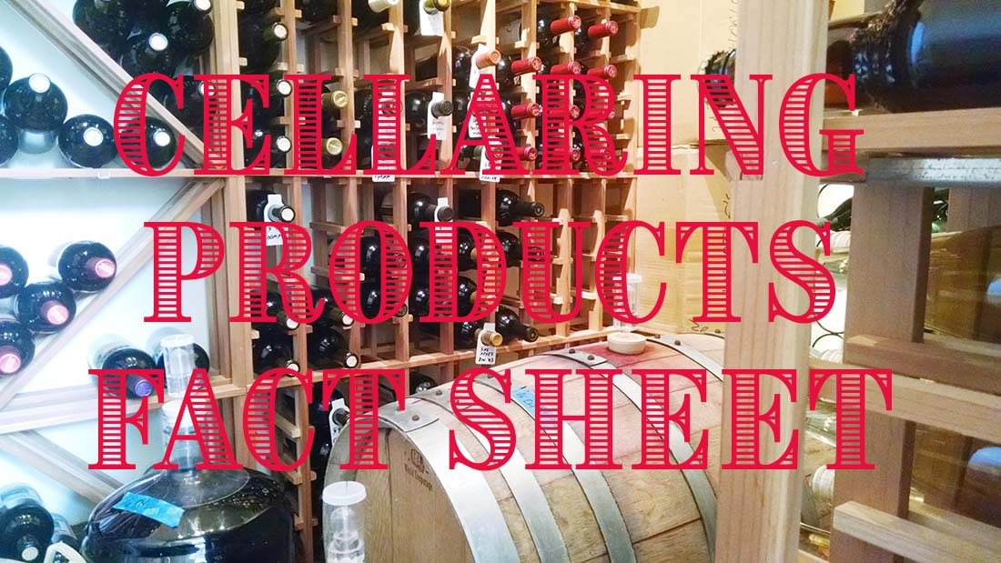 Wine Cellaring Products Fact Sheet