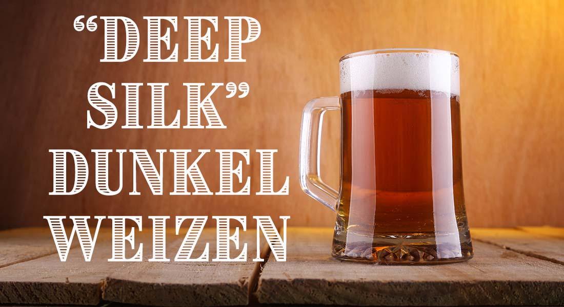 Deep Silk Dunkelweizen Dunkles Weiss Beer Recipe