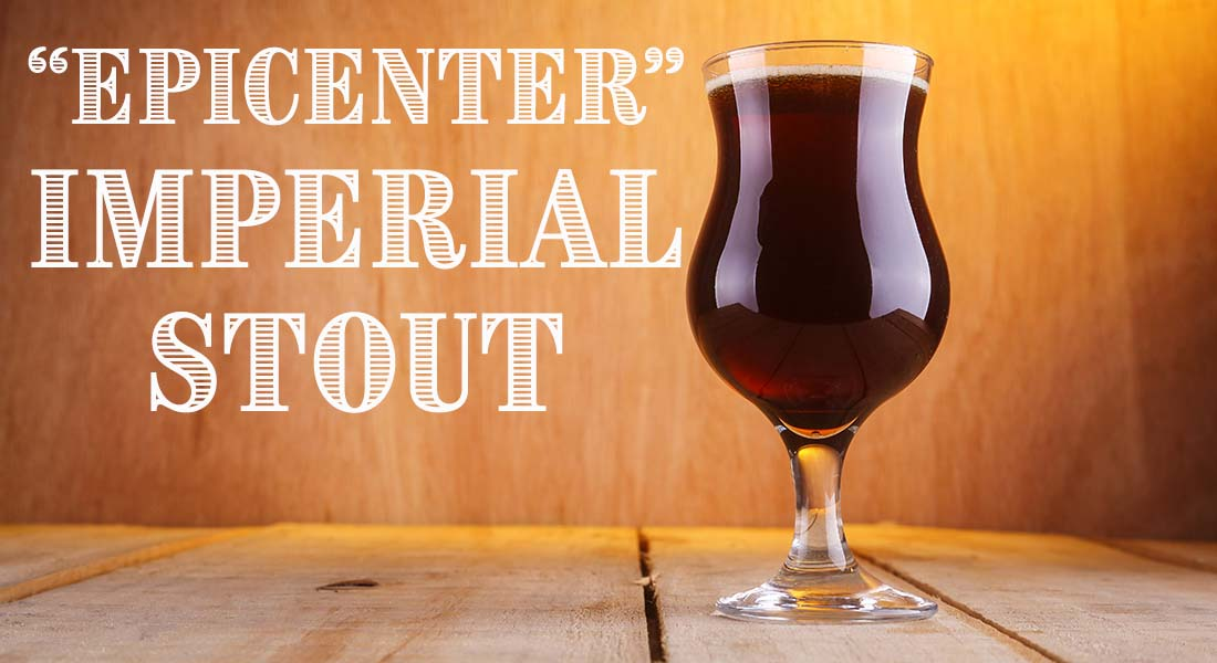 Epicenter Imperial Stout Recipe