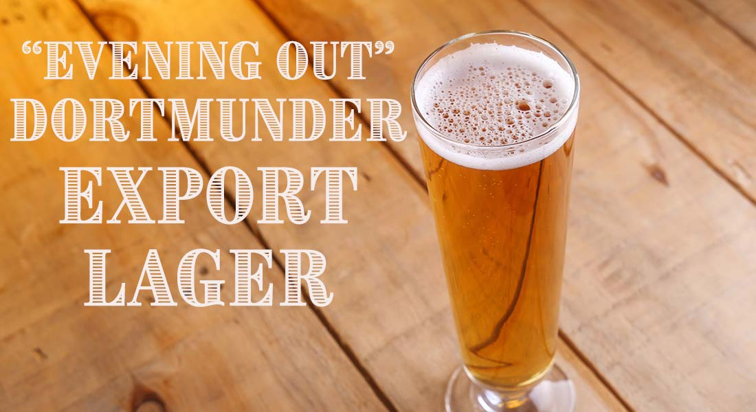Evening Out Dortmunder Export Lager Recipe