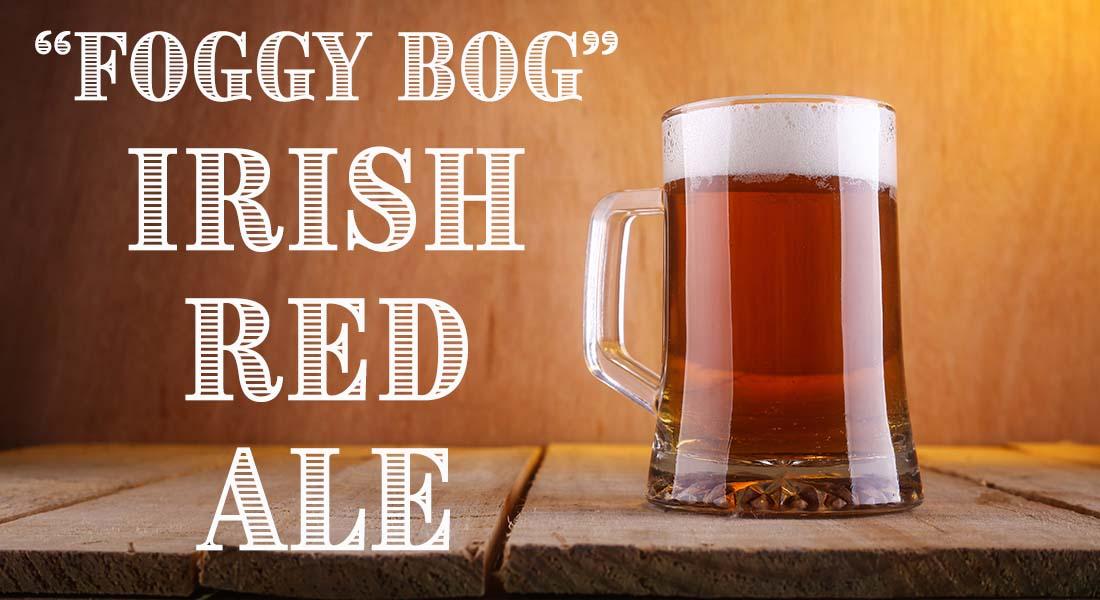 Foggy Bog Irish Red Ale Recipe