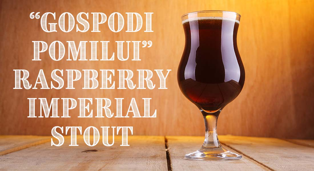 Gospodi Pomilui Raspberry Imperial Stout Recipe
