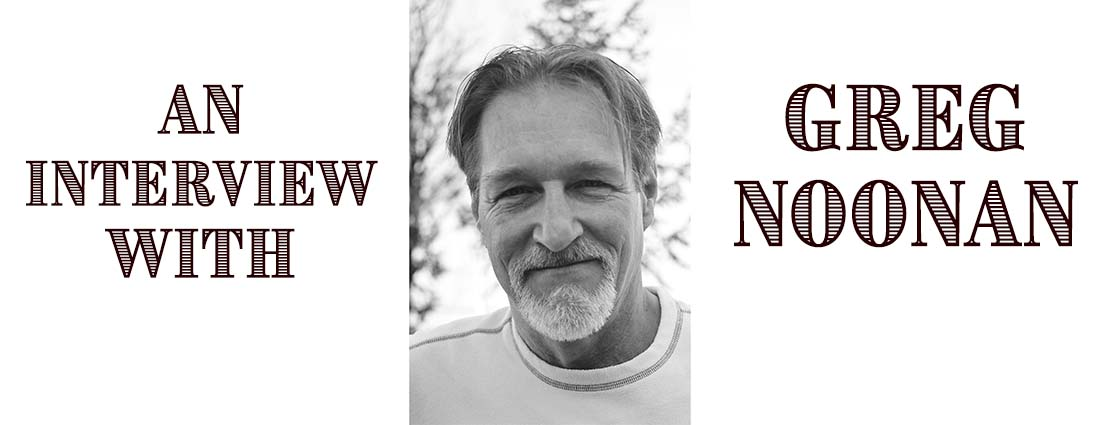 Interview with Greg Noonan