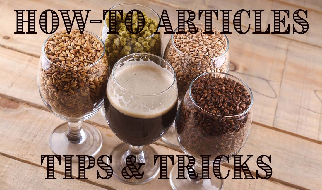 How To Brew Articles Tips Tricks Beer Instructions