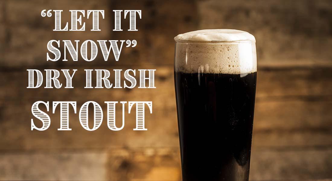 Let It Snow Dry Irish Stout Recipe
