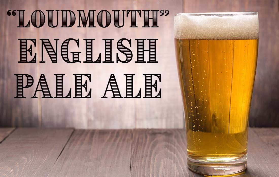 Loudmouth English Pale Ale Recipe