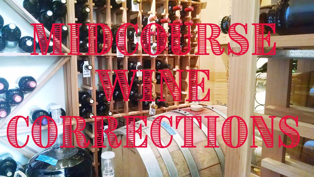 Have You Done Your Midcourse Wine Corrections