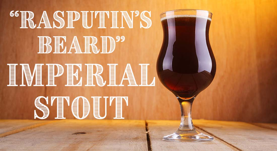 Rasputin's Beard Imperial Stout Recipe