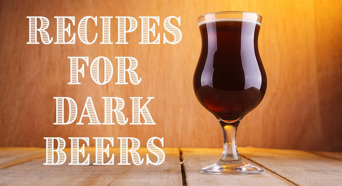 Recipes for Dark Beers