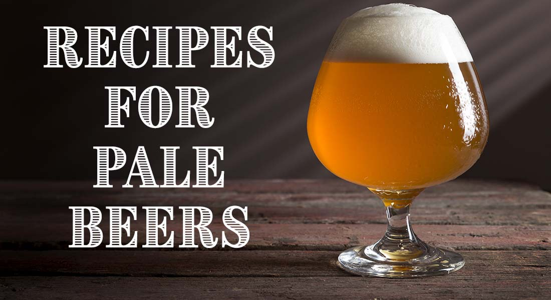 Recipes for Pale Beers