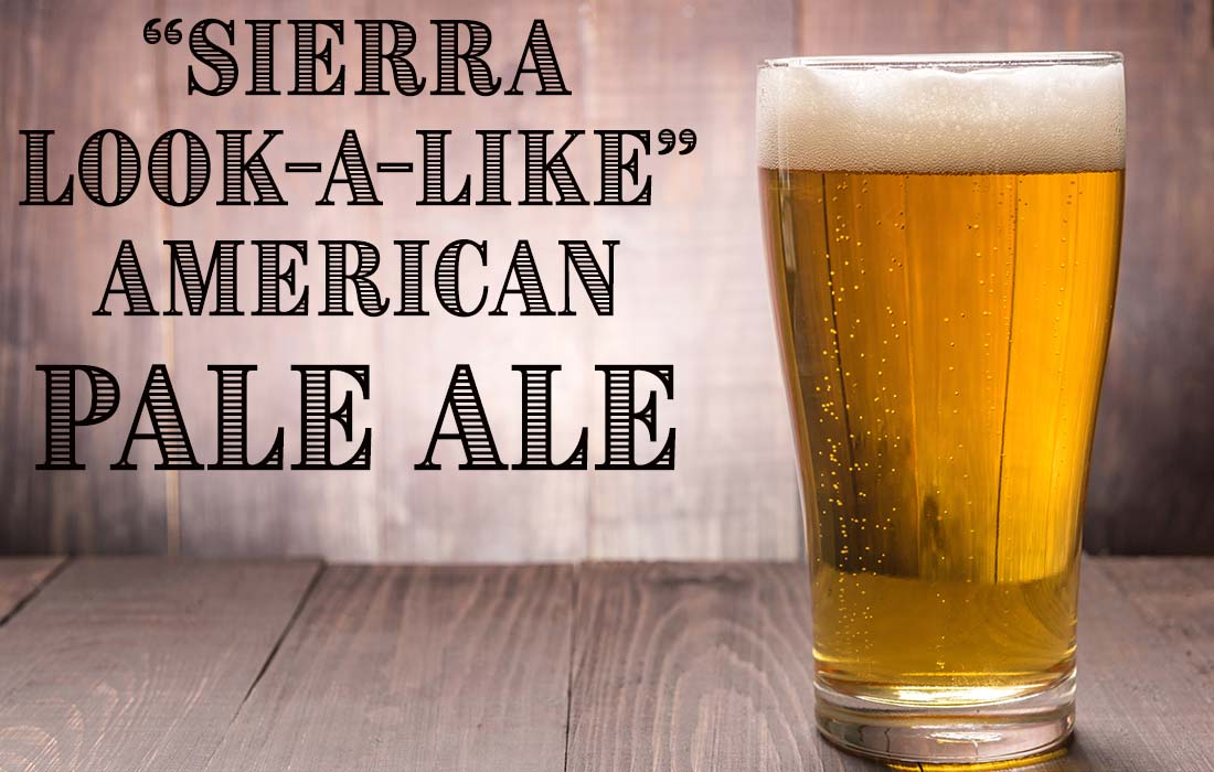 Sierra Look-A-Like American Pale Ale Recipe
