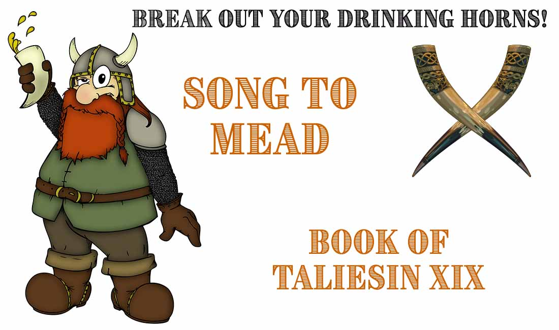 Song To Mead - Book of Taliesin XIX