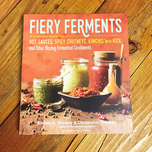 Fiery Ferments - Kirsten K. & Christopher Shockey
