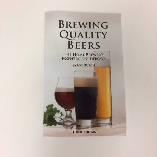 Brewing Quality Beers by Byron Burch - One of the Best and Easiest to Follow Homebrewing Books in Print
