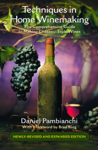 Techniques in Home Winemaking - Daniel Pambianchi