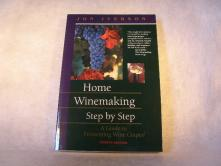 Home Winemaking Step by Step, Iverson