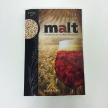Malt: A Practical Guide from Field to Brewhouse, John Mallet