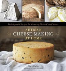 Artisan Cheesemaking At Home by Mary Karlin (9781607740087)